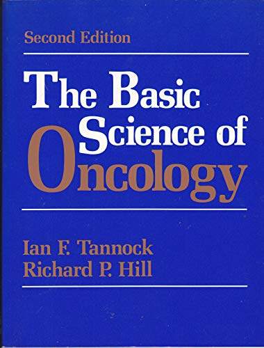 The Basic Science Of Oncology