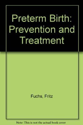 9780071054096: Preterm Birth: Causes, Prevention, and Management