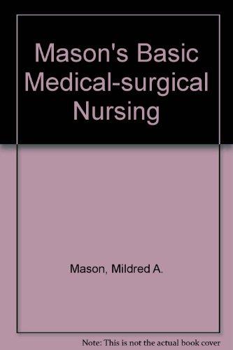 9780071054287: Mason's Basic Medical-Surgical Nursing