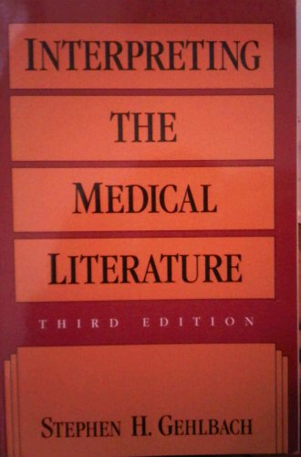 9780071054515: Interpreting the Medical Literature