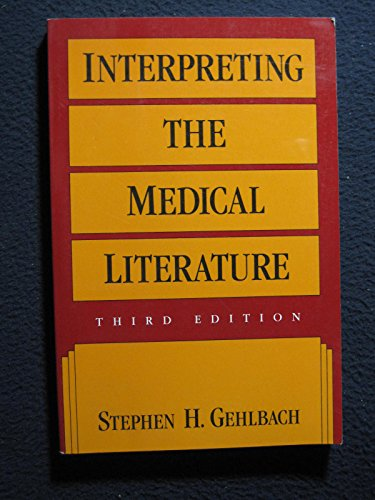 9780071054515: Interpreting the Medical Literature