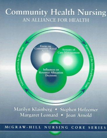 9780071054782: Community Health Nursing: An Alliance for Health (McGraw-Hill Nursing Core)
