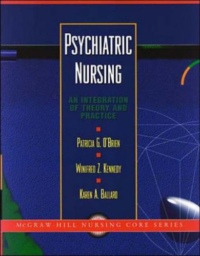 9780071054799: Psychiatric Nursing: An Integration of Theory and Practice (McGraw-Hill Nursing Core)