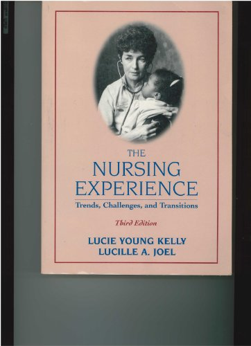 9780071054836: Nursing Experience: Trends, Challenges, and Transitions