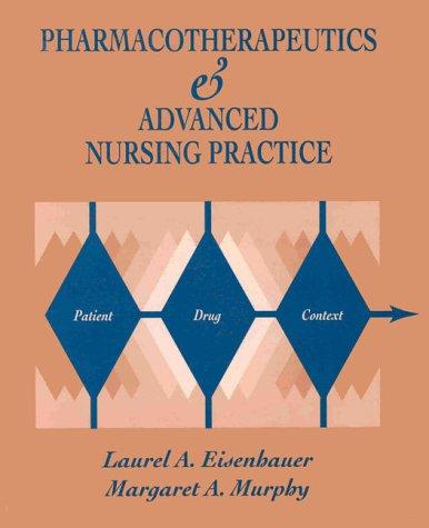 Pharmacotherapeutics for Advanced Nursing Practice: McGraw-Hill Professional Publishing