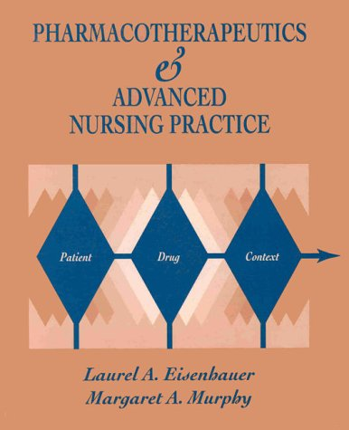 9780071054850: Pharmacotherapeutics for Advanced Nursing Practice