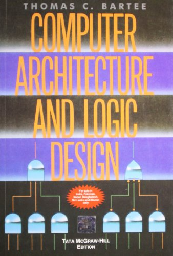 9780071067133: Computer Architecture and Logic Design