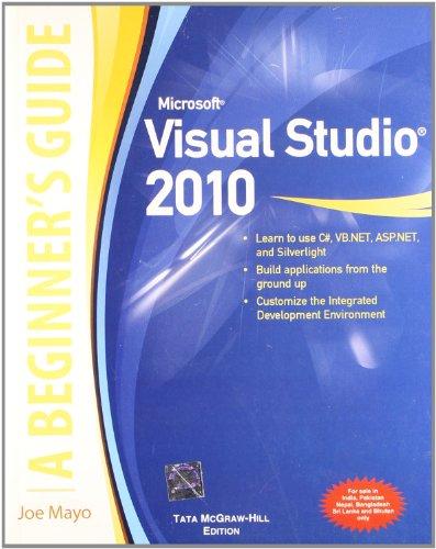 9780071067300: Microsoft Visual Studio 2010 A Beginner's Guide