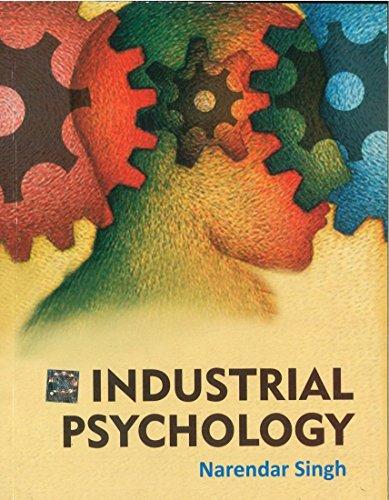 Industrial Psychology: Narendar Singh