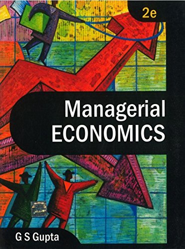 Managerial Economics (Second Edition): G.S. Gupta