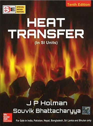 Heat Transfer (Si Units) (Sie), 10Ed: Holman