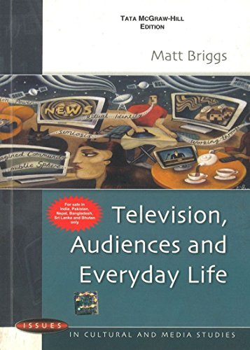 9780071070157: TELEVISION, AUDIENCES & EVERYDAY LIFE,BRIGGS