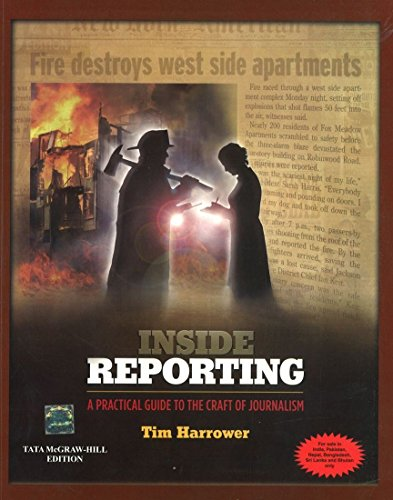 9780071070874: Inside Reporting: A Practical Guide to the Craft of Journalism