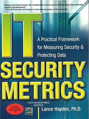 IT Security Metrics: A Practical Framework for Measuring Security & Protecting Data: Lance ...