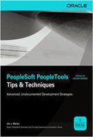 9780071070928: PeopleSoft PeopleTools Tips & Techniques