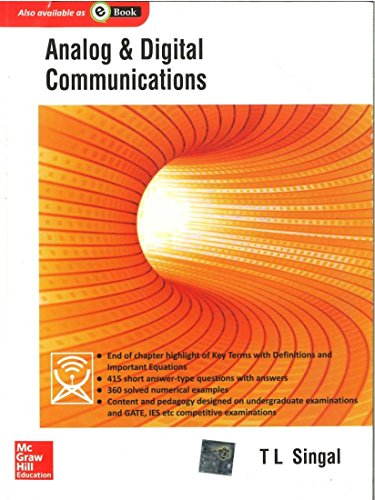Analog and Digital Communications: T L Singal