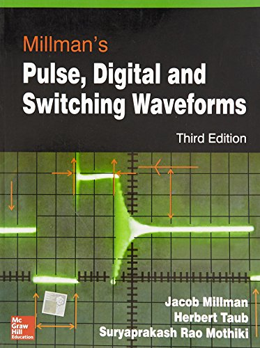 Millmans Pulse, Digital And Switching Waveforms, 3ed: Millman
