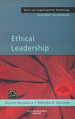 Ethical Leadership, (Work and Organizational Psychology): Manuel Mendonca,Rabindra N.