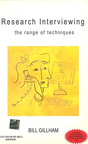 Research Interviewing: The Range of Techniques: Bill Gillham