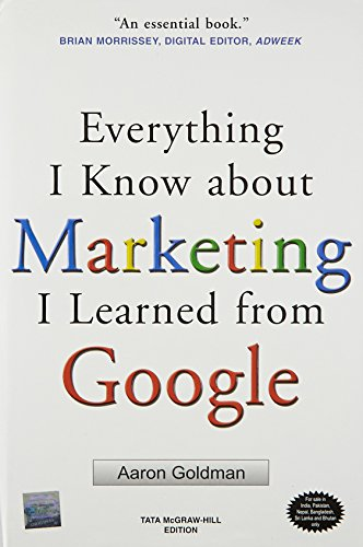 9780071074216: Everything I Know about Marketing I Learned From Google