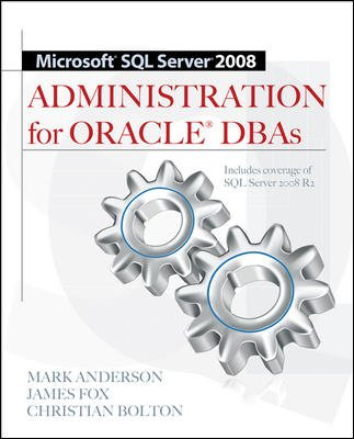 9780071074414: Microsoft SQL Server 2008 Administration for Oracle DBAs