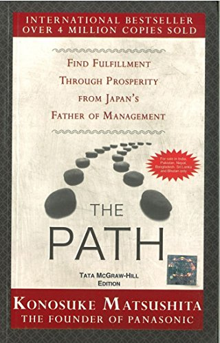 9780071074452: The Path: Find Fulfillment through prosperity from Japan's Father of Management