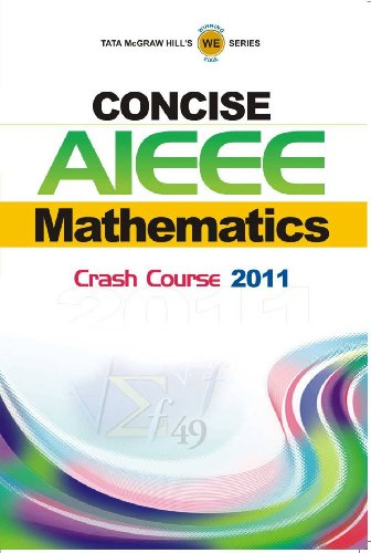 Concise AIEEE Mathematics Crash Course 2011: TMH