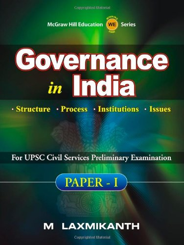 Governance in India: For CAST Paper I: M. Laxmikanth