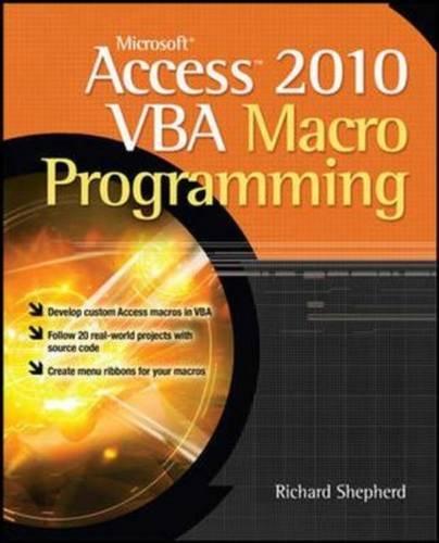 9780071076685: Microsoft Access 2010 VBA Macro Programming