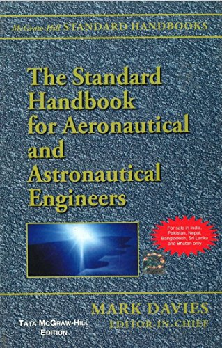 9780071077057: The Standard Handbook for Aeronautical and Astronautical Engineers