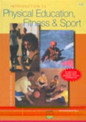 9780071077132: INTRODUCTION TO PHYSICAL EDUCATION FITNESS & SPORT