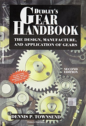 9780071077361: Dudley's Gear Handbook: The Design, Manufacture and Application of Gears