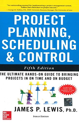 Project Planning, Scheduling, and Control, 5th Edition (0071077383) by Lewis