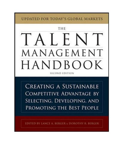 9780071077392: The Talent Management Handbook: Creating a Sustainable Competitive Advantage by Selecting, Developing, and Promoting.
