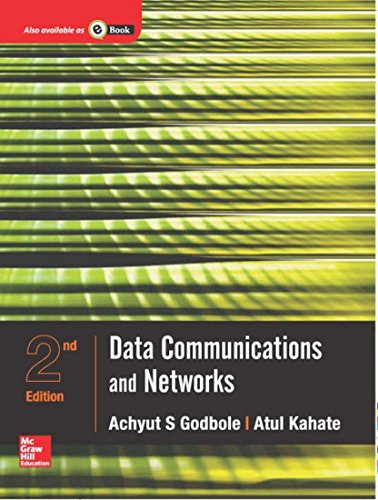 Data Communications and Networks (Second Edition): Achyut S. Godbole,Atul