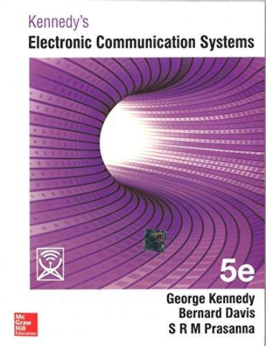 Kennedy`s Electronic Communication Systems, (Fifth Edition): Bernard Davis,George Kennedy
