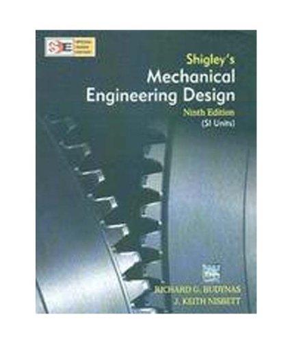 Shigley's Mechanical Engineering Design: Richard G. Budynas