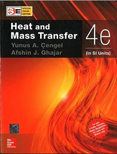 Heat And Mass Transfer Fundamentals Applications Abebooks