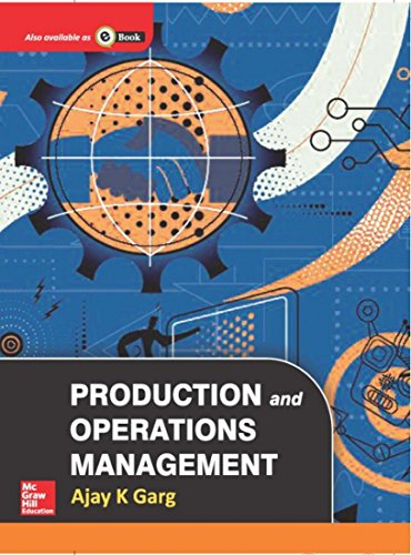 Production and Operations Management: Ajay K. Garg
