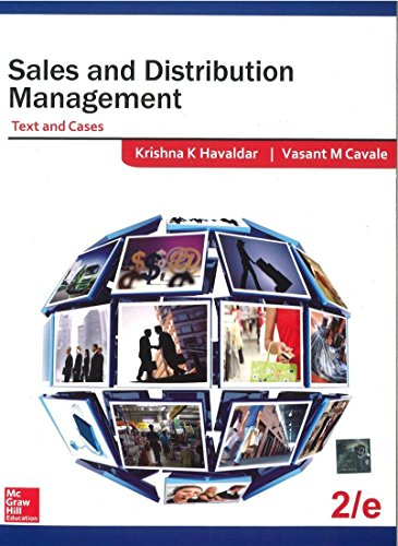 Sales and Distribution Management: Text and Cases: Krishna K. Havaldar