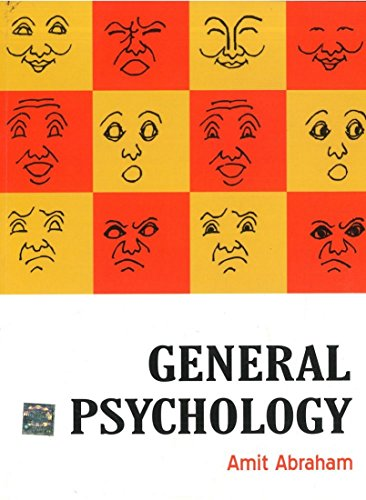 General Psychology: Amit Abraham