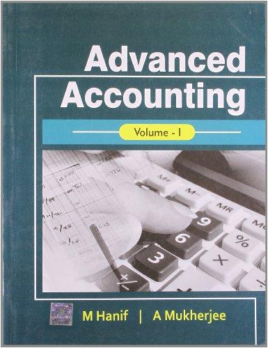 Advanced Accounting, Volume 1: M. Hanif &