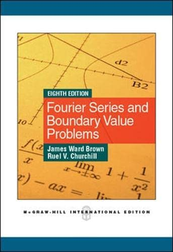 9780071086158: Fourier Series and Boundary Value Problems (Brown and Churchill)