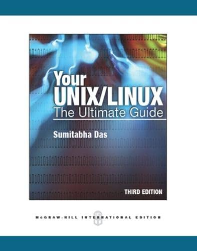 9780071086295: Your UNIX/Linux: The Ultimate Guide (Int'l Ed)