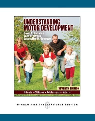 9780071086356: Understanding Motor Development: Infants, Children, Adolescents, Adults