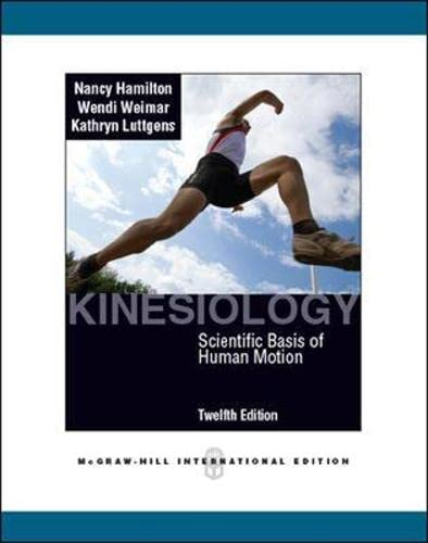 9780071086431: Kinesiology: Scientific Basis of Human Motion (Int'l Ed)