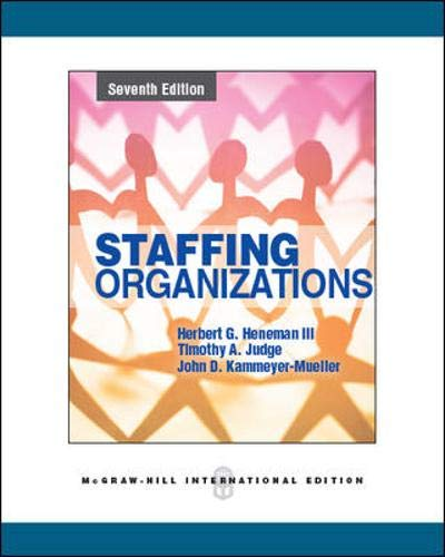 9780071086479: Staffing Organizations