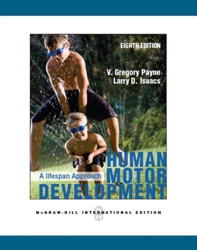 9780071086707: Human Motor Development: A Life (Asia Higher Education Health and Human Performance Physical Education/Exercise Science)