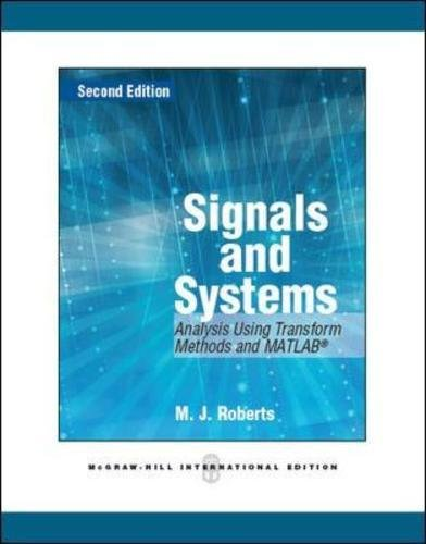 9780071086738: Signals and Systems Analysis Using Transform Methods and Matlab