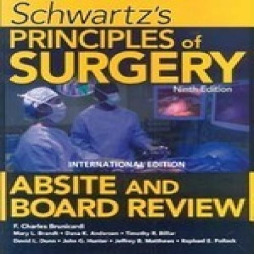 9780071088282: Schwartz's Principles of Surgery Absite and Board Review, 9e